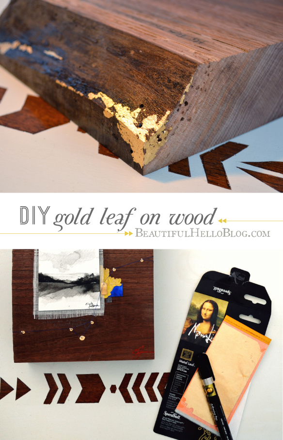 gold leaf DIY : Beautiful Hello Blog