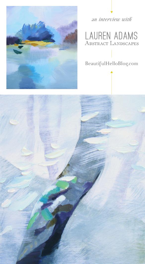 Lauren Adams Contemporary Abstract Landscapes Painter    BeautifulHelloBlog.com