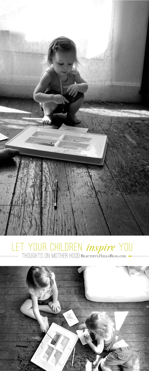 Let your children inspire you | Thoughts on motherhood | BeautifulHelloBlog.com