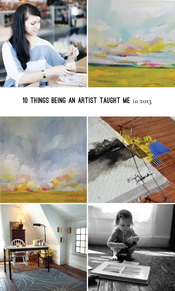 10 things being an artist taught me in 2013