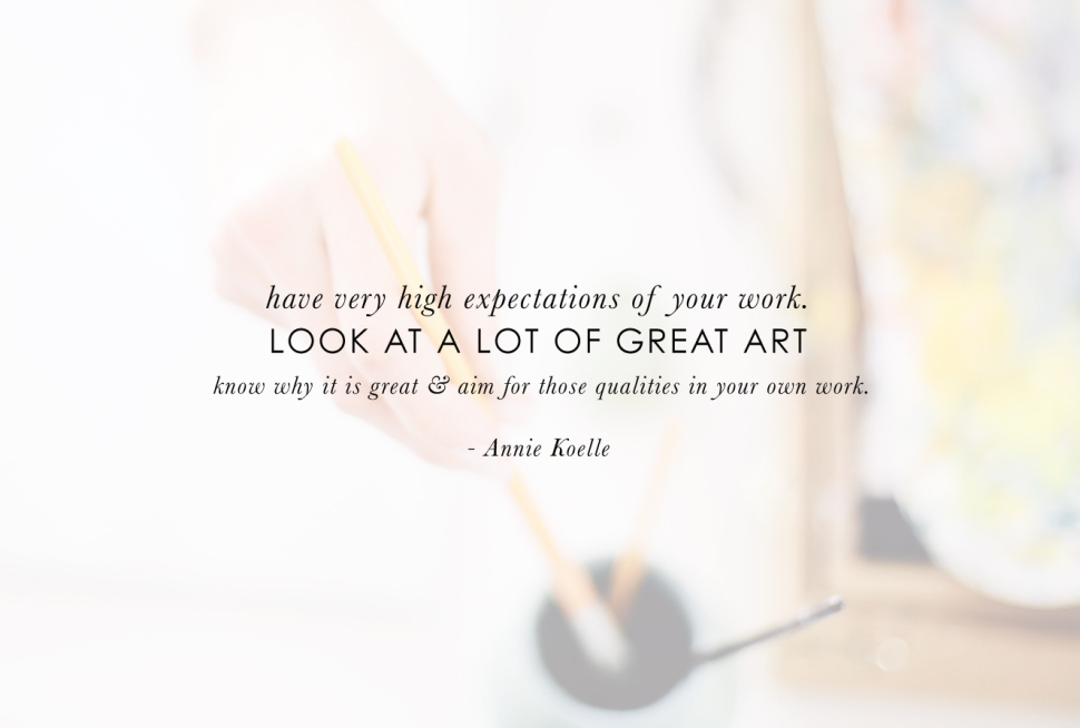 Do you have any advice for artists just starting their art career? Advice from Annie Koelle
