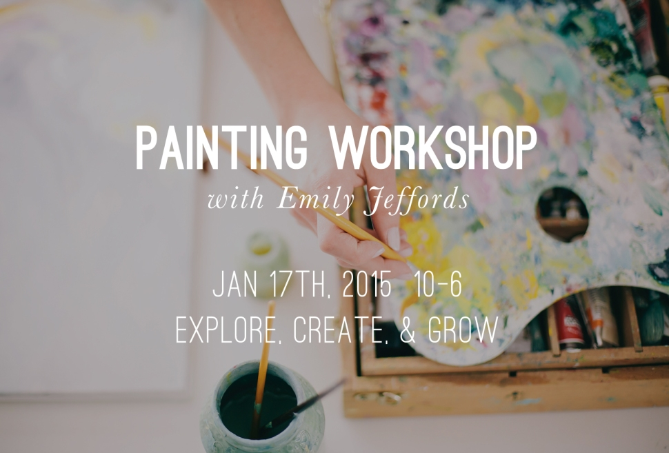 Painting Workshop with Emily Jeffords